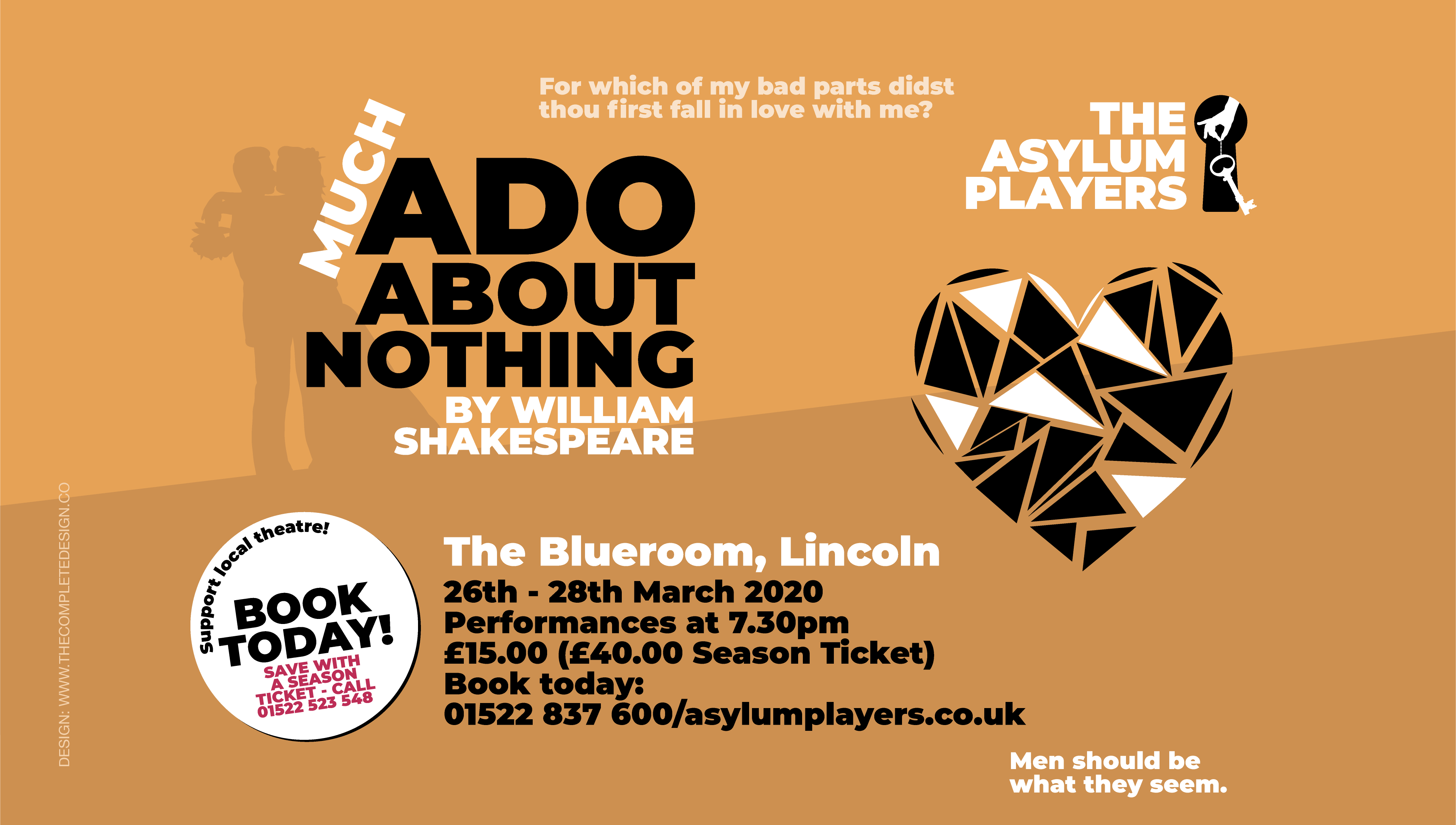 The Asylum Players present: Much Ado About Nothing by William Shakespeare.