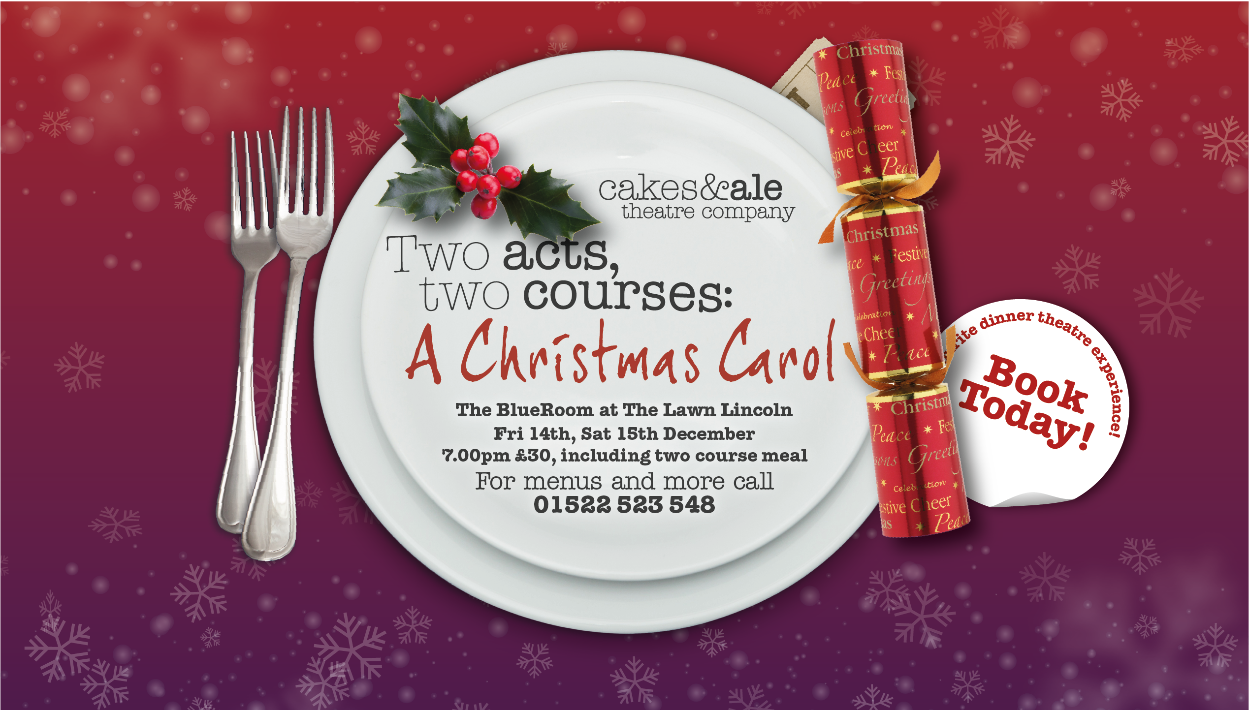 Two Acts - Two Courses. A Christmas Carol